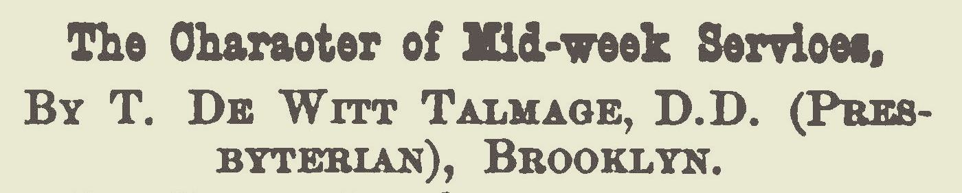 Talmage, Thomas De Witt, The Character of Mid-Week Services Title Page.jpg