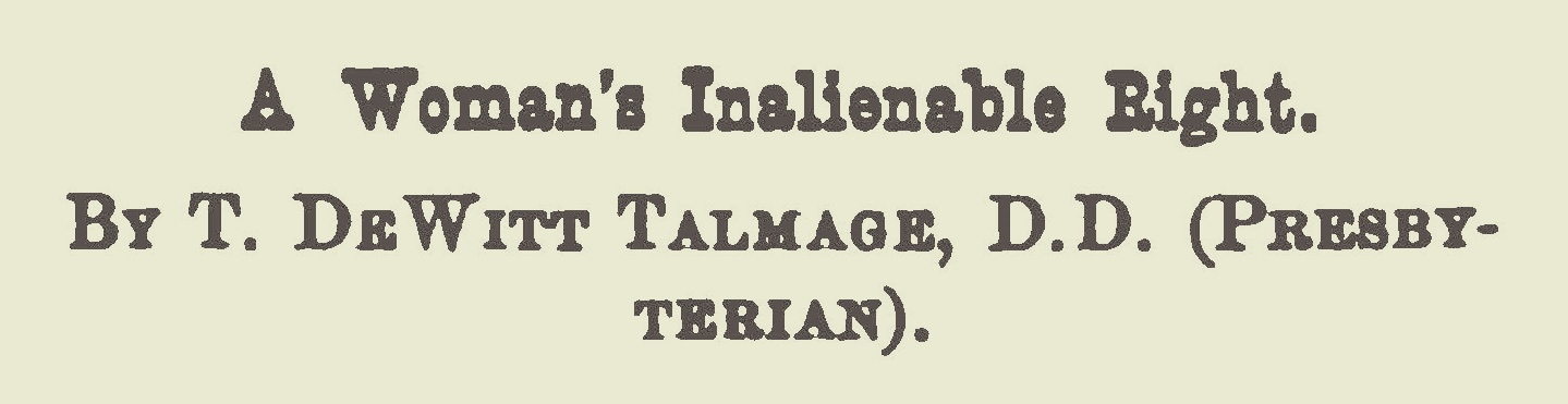Talmage, Thomas De Witt, A Woman's Inalienable Right Title Page.jpg