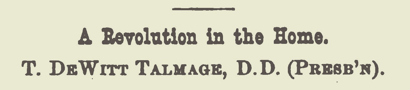 Talmage, Thomas De Witt, A Revolution in the Home Title Page.jpg