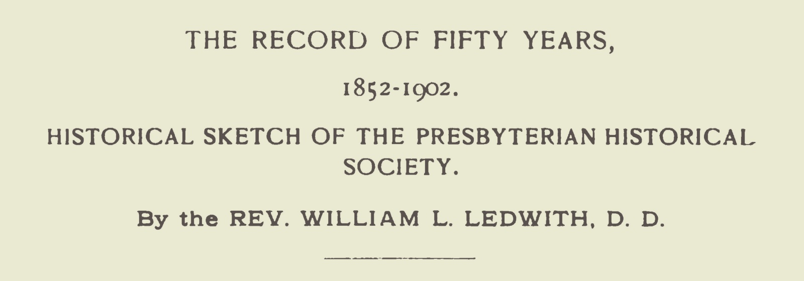 Ledwith, William Laurence, The Record of Fifty Years Title Page.jpg