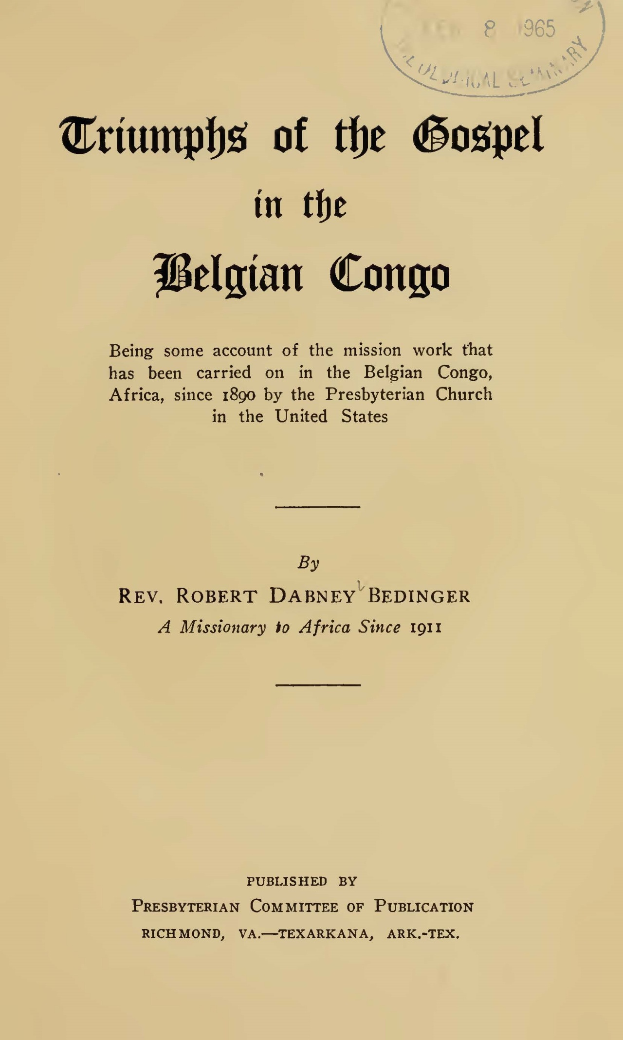 Bedinger, Robert Dabney, Triumphs of the Gospel in the Belgian Congo Title Page.jpg