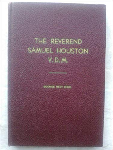 Diehl, George West, The Reverend Samuel Houston V.D.M..jpg