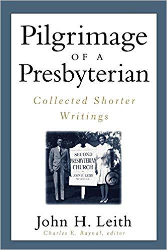 Leith, John H., Pilgrimage of a Presbyterian.jpg
