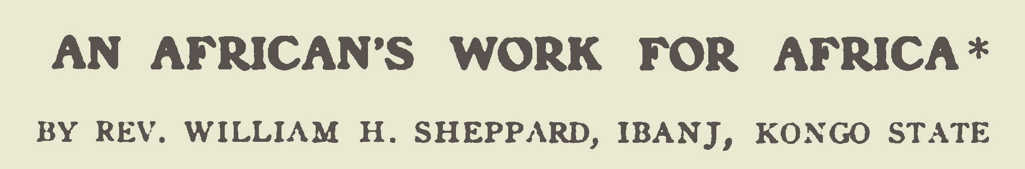Sheppard, William Henry, An African's Work For Africa Title Page.jpg