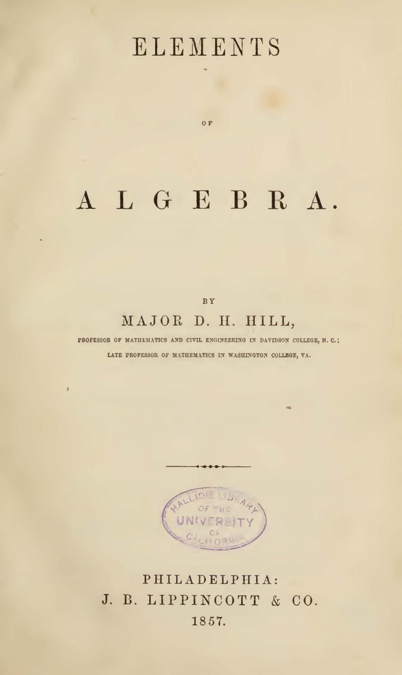 Hill, Daniel Harvey, Elements of Algebra Title Page.jpg