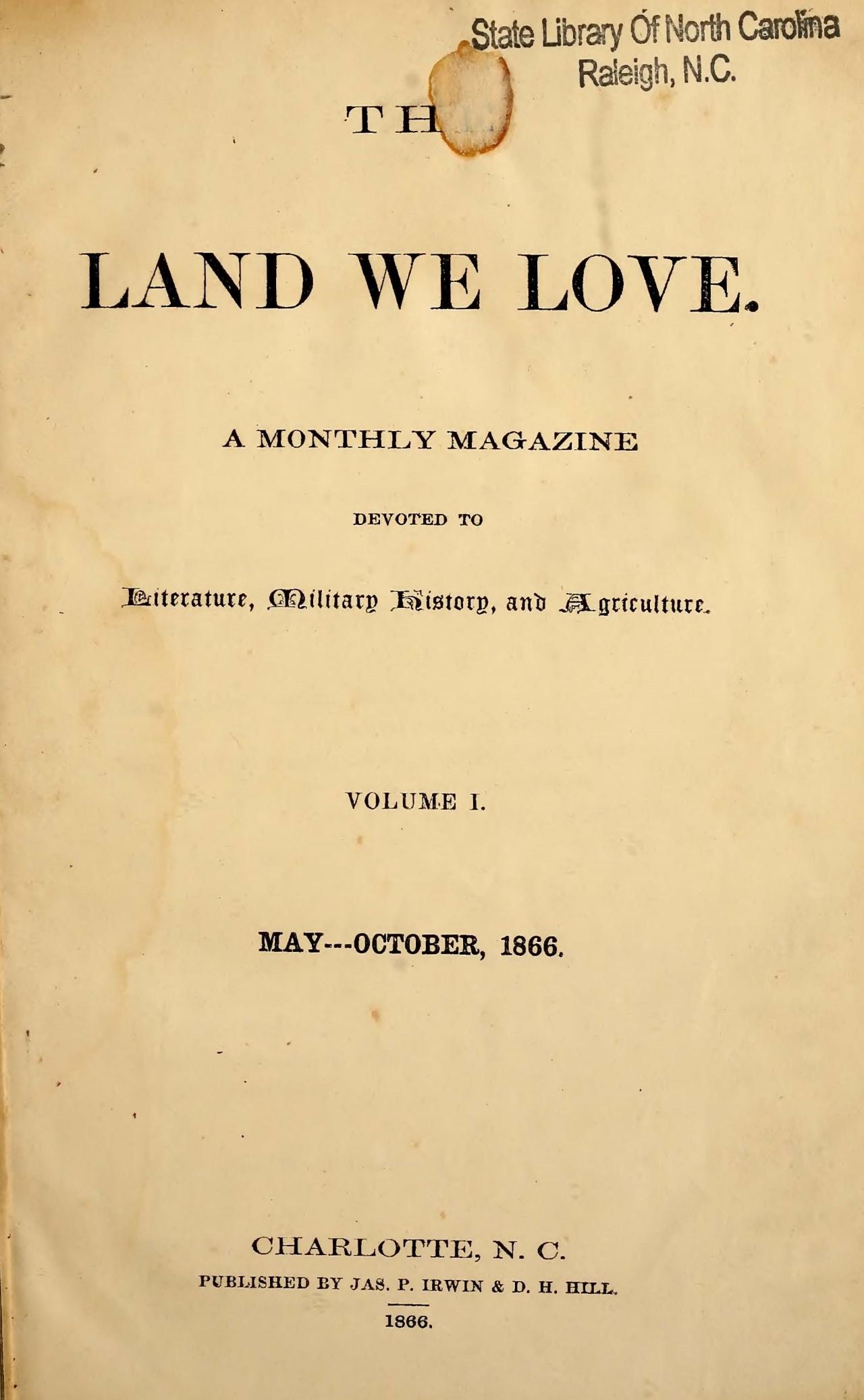 Hill, Daniel Harvey, The Land We Love, Vol. 1 Title Page.jpg