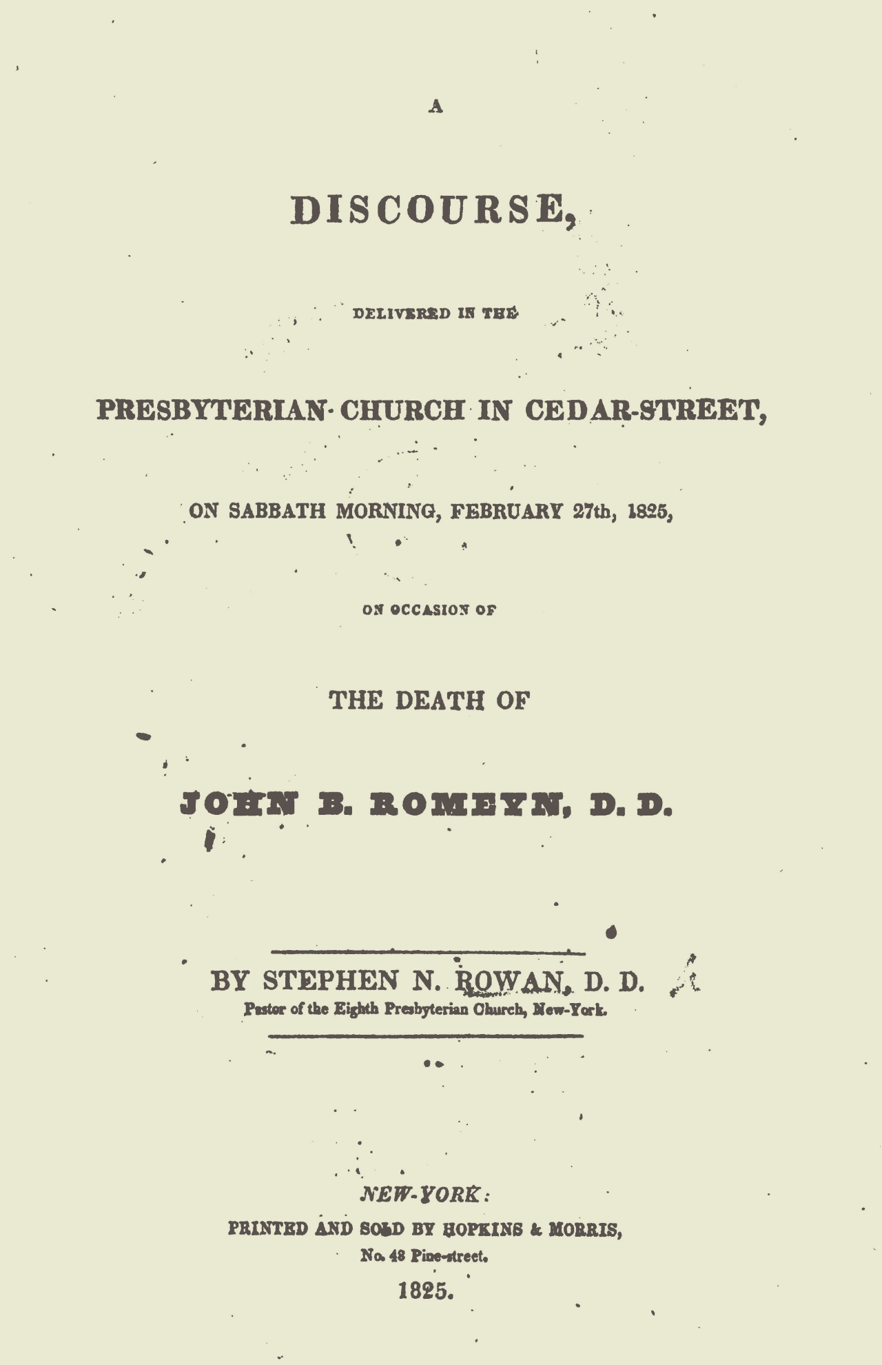 Rowan, Stephen N., A Discourse Delivered on the Death of John B. Romeyn Title Page.jpg