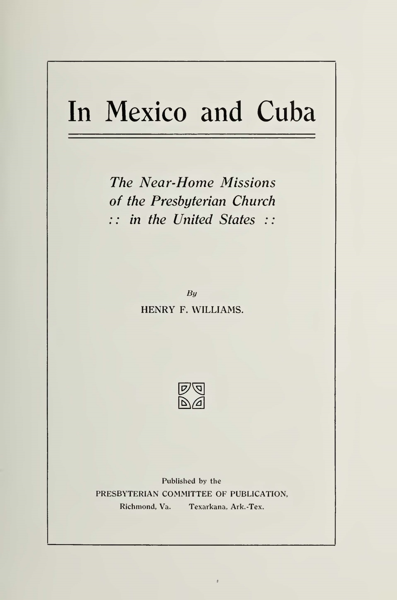 Williams, Henry Francis, In Mexico and Cuba Title Page.jpg