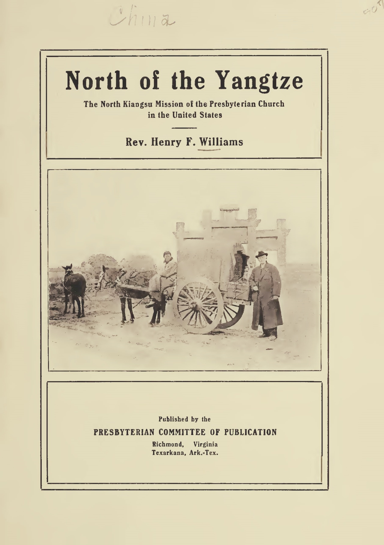 Williams, Henry Francis, North of the Yangtze Title Page.jpg