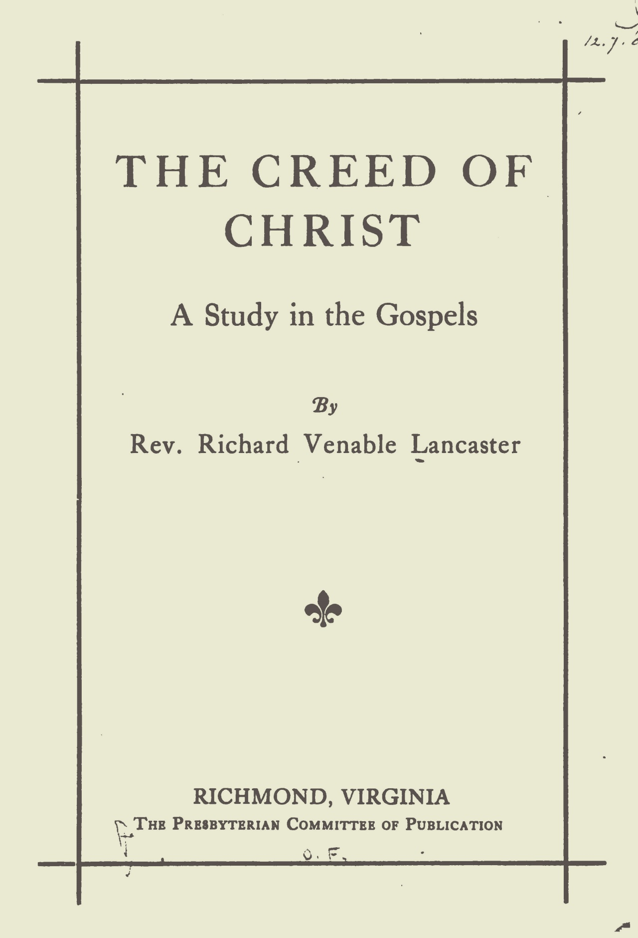Lancaster, Richard Venable, The Creed of Christ Title Page.jpg