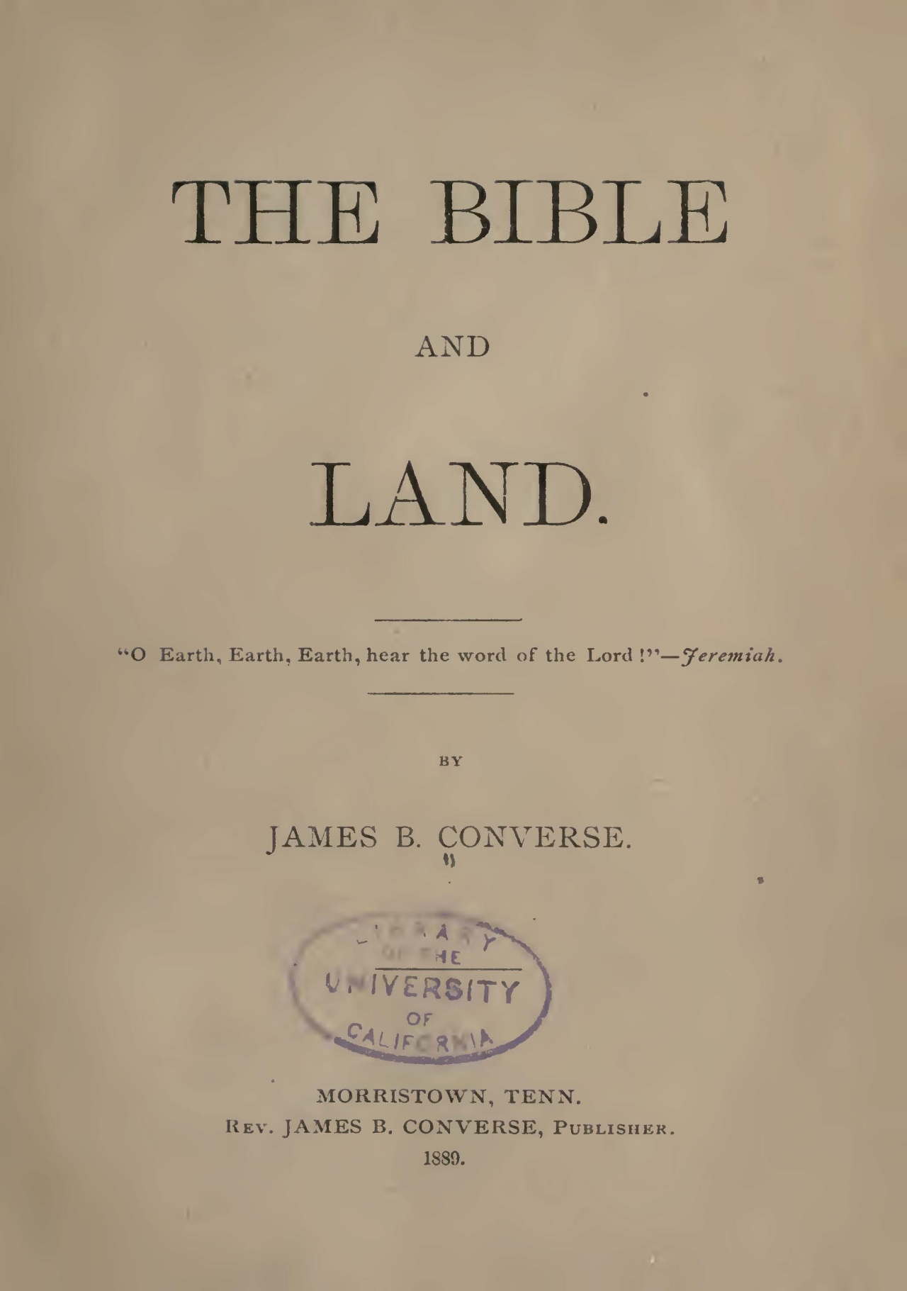 Converse, James Booth, The Bible and Land Title Page.jpg