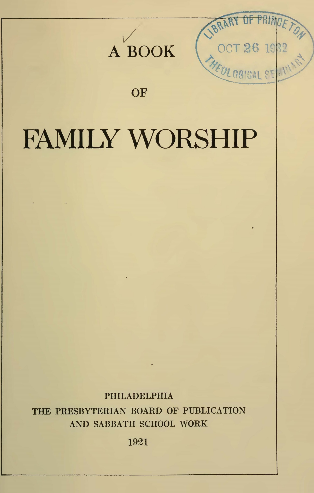 Benson, Louis FitzGerald, A Book of Family Worship Title Page.jpg