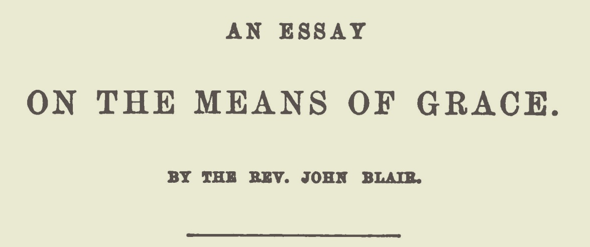 Blair, John, An Essay on the Means of Grace Title Page.jpg