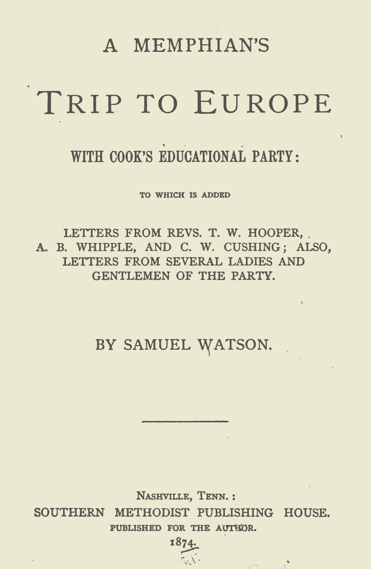 Hooper, Thomas Williamson, A Memphian's Trip to Europe Title Page.jpg