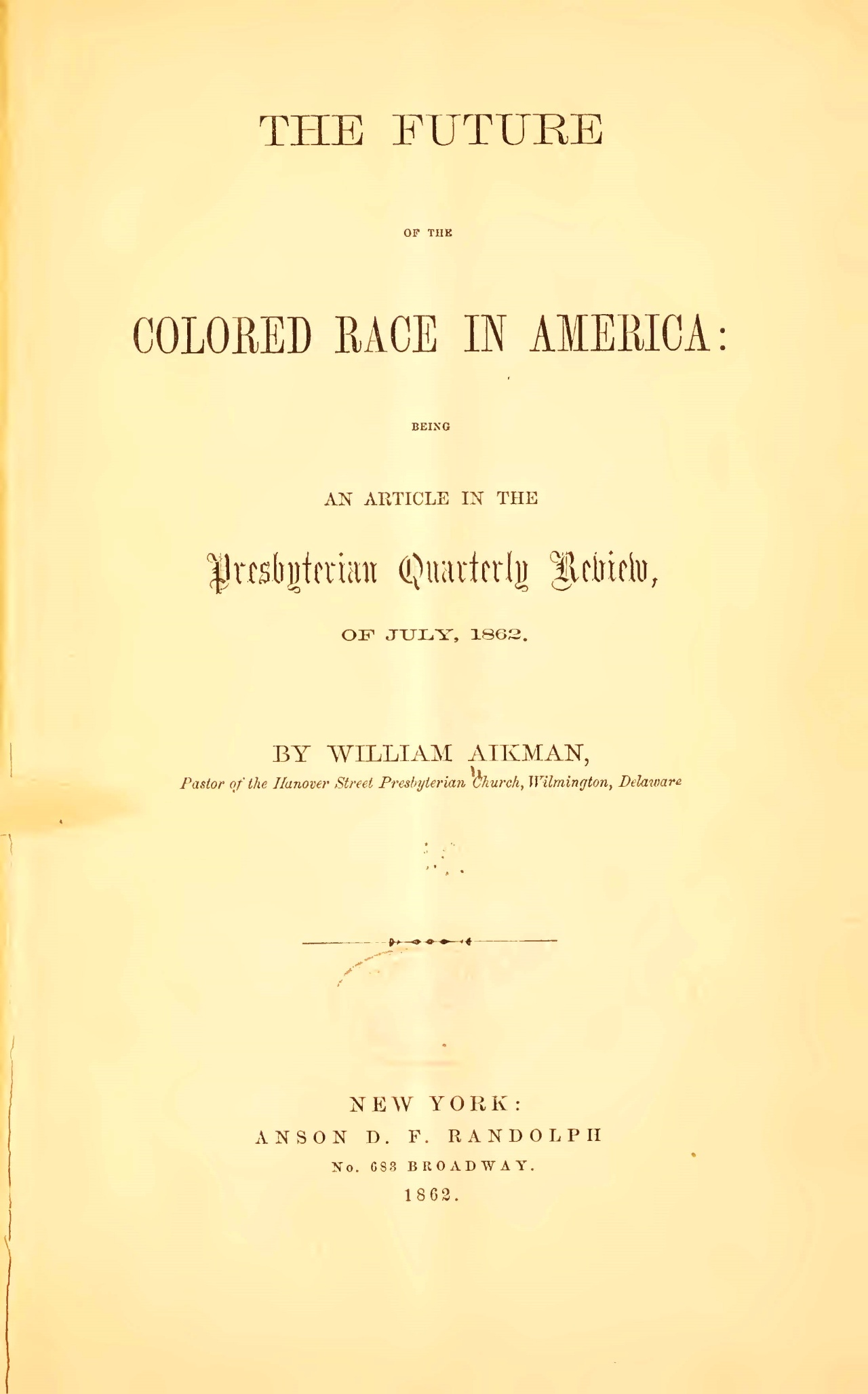 Aikman, William, The Future of the Colored Race in America Title Page.jpg