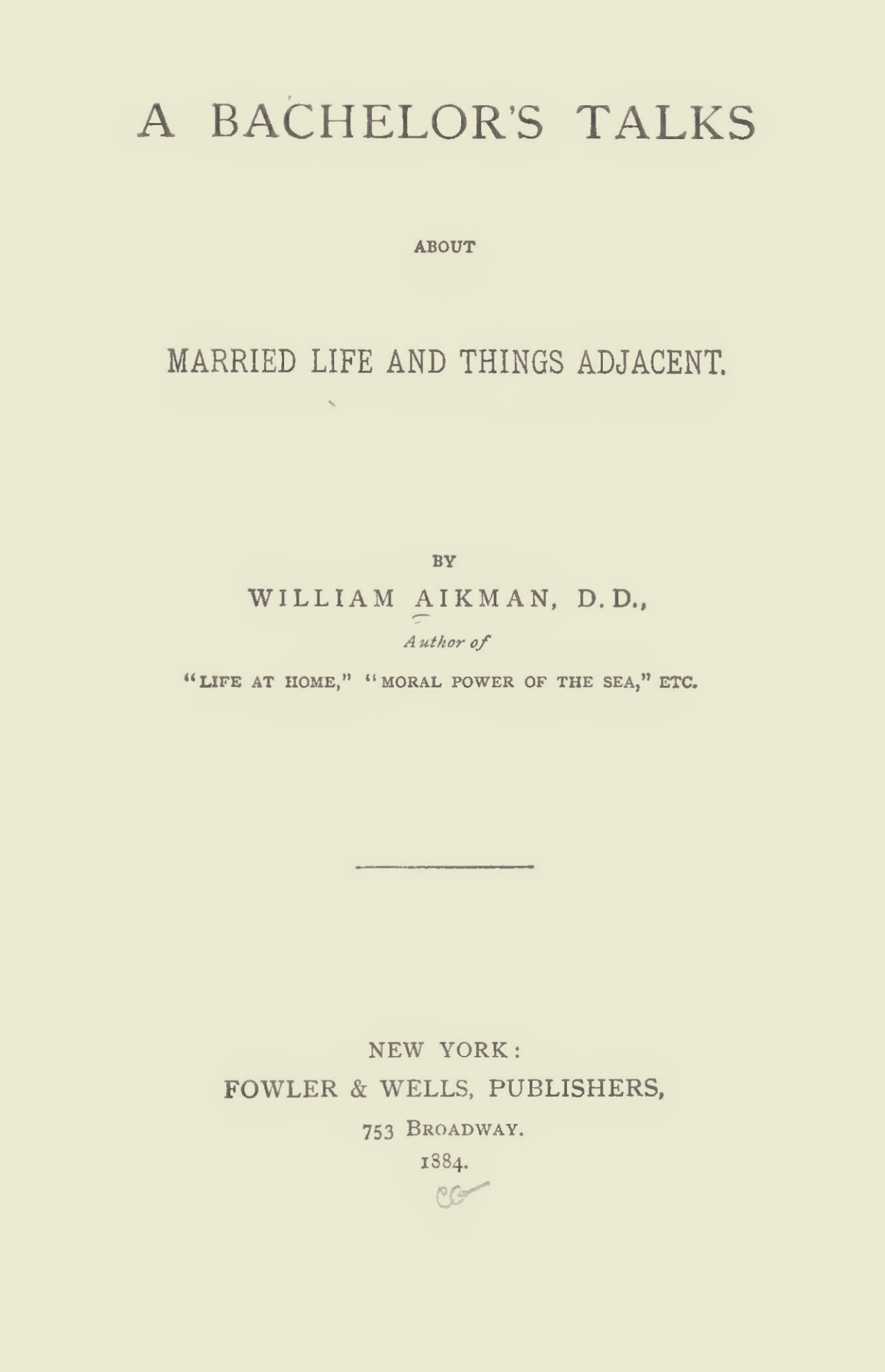 Aikman, William, A Bachelor's Talks Title Page.jpg