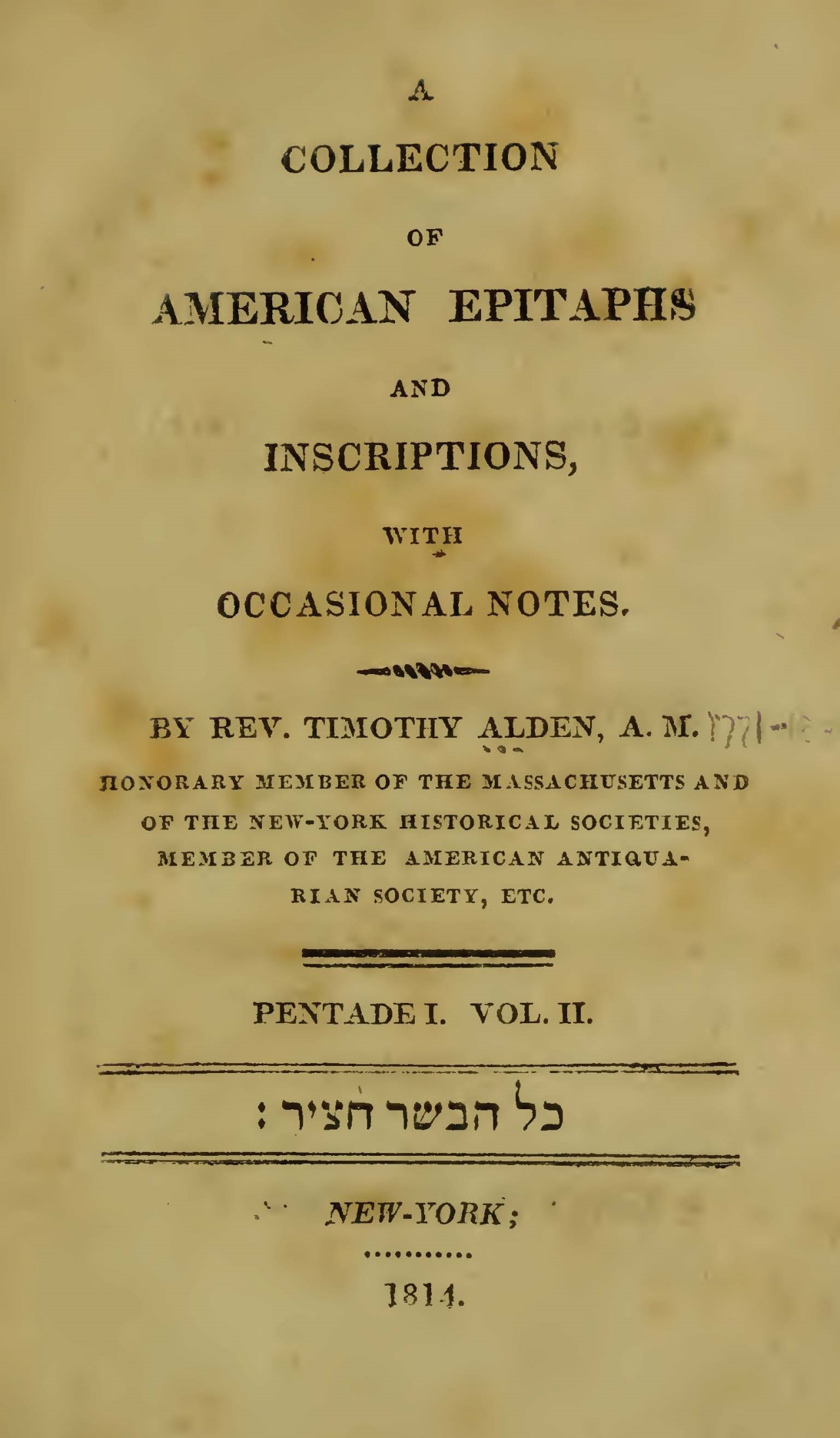 Alden, Jr., Timothy, A Collection of American Epitaphs and Inscriptions, Vol. 2 Title Page.jpg