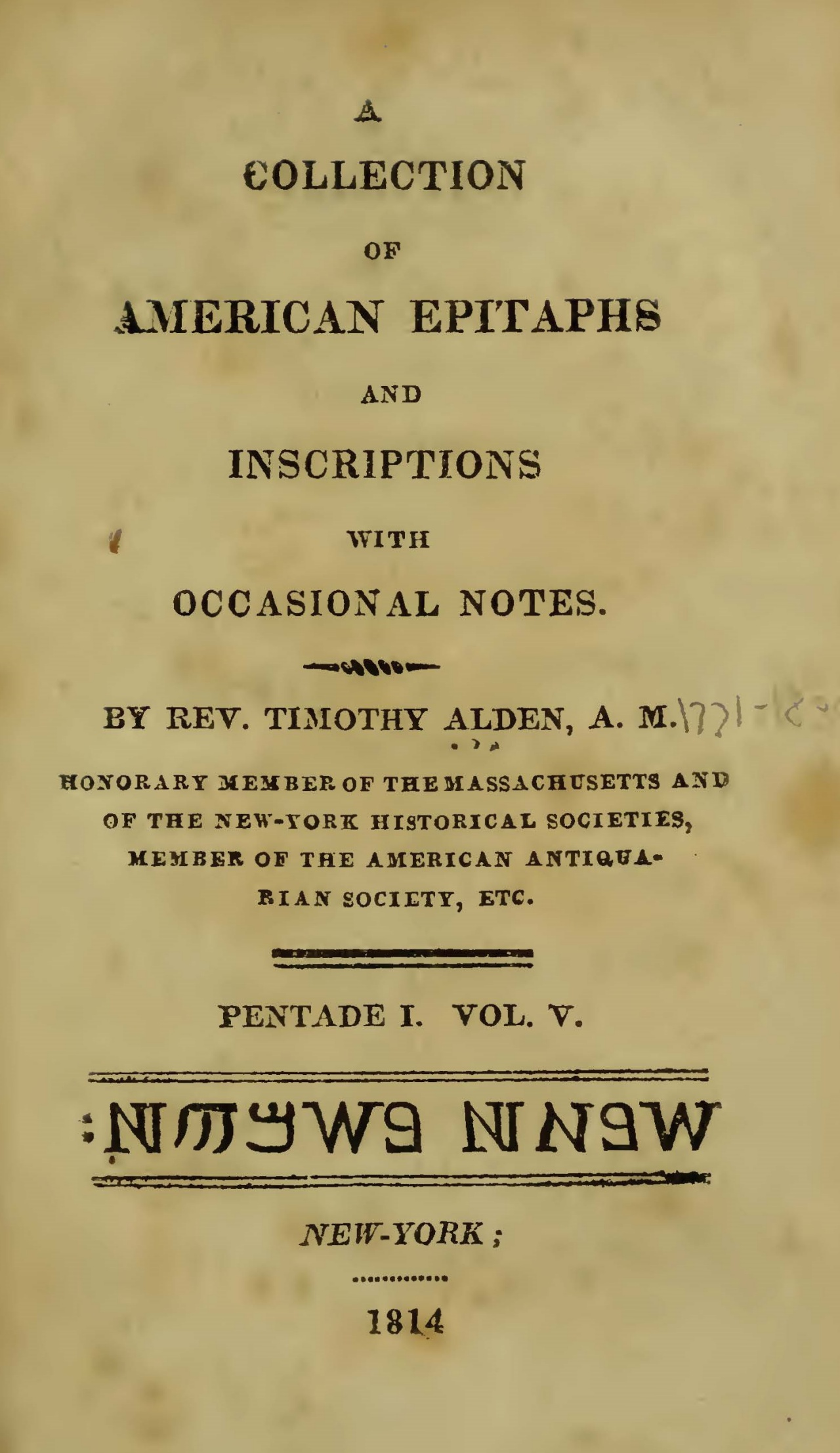 Alden, Jr., Timothy, A Collection of American Epitaphs and Inscriptions, Vol. 5 Title Page.jpg