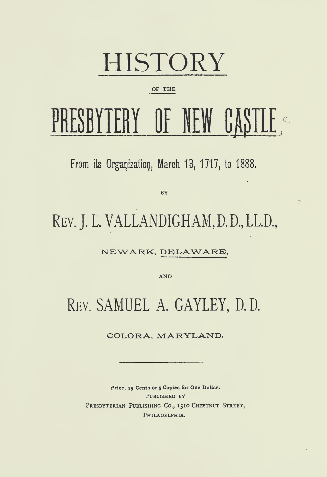 Vallandigham, James Laird, History of the Presbytery of New Castle Title Page.jpg