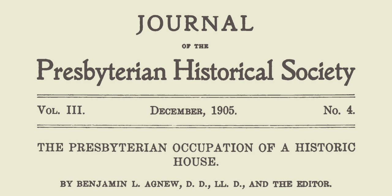 Agnew, Benjamin Lashells, The Presbyterian Occupation of a Historic House Title Page.jpg
