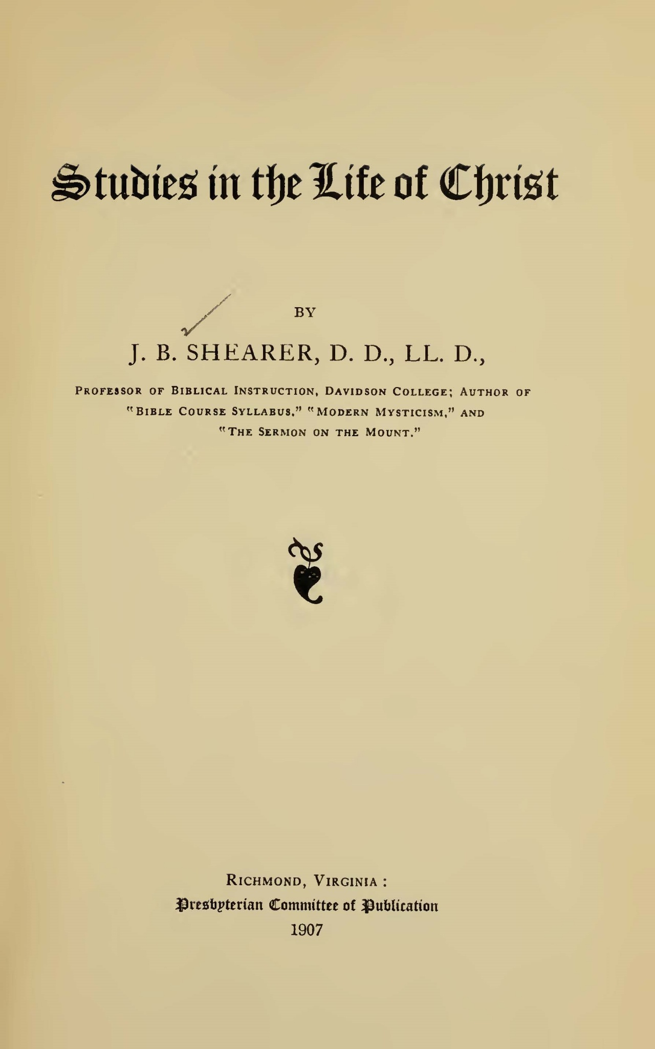Shearer, John Bunyan, Studies in the Life of Christ Title Page.jpg