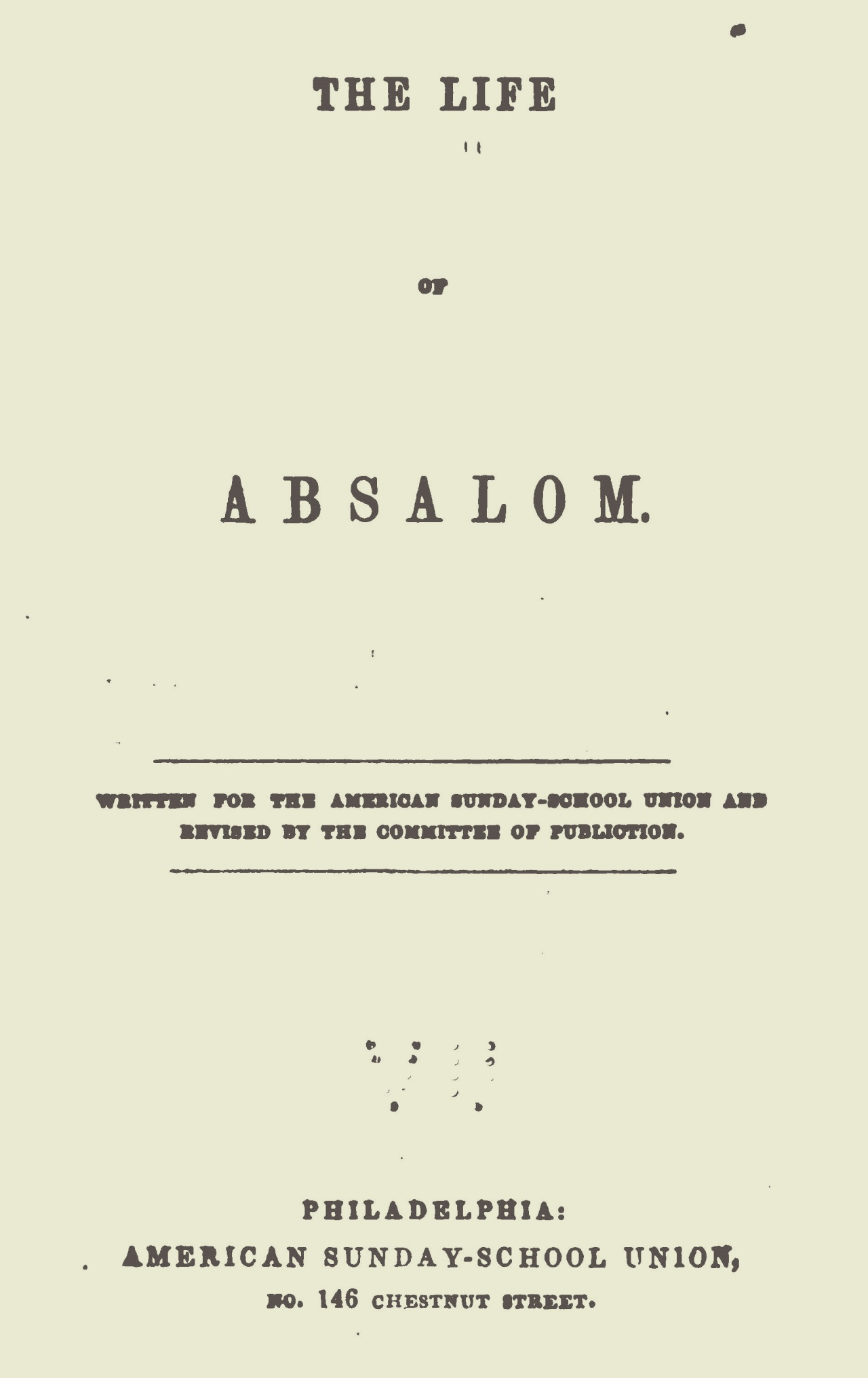 Alexander, James Waddel, The Life of Absalom Title Page.jpg