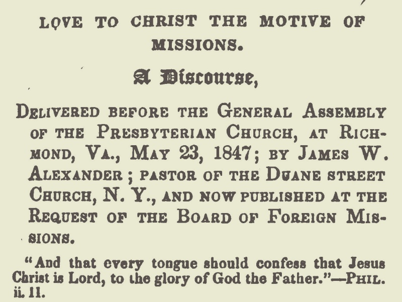 Alexander, James Waddel, Love to Christ the Motive of Missions Title Page.jpg