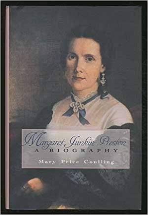 Coulling, Mary P., Margaret Junkin Preston A Biography.jpg