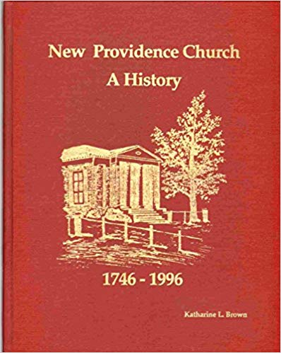 Brown, Katharine L., New Providence Church A History.jpg