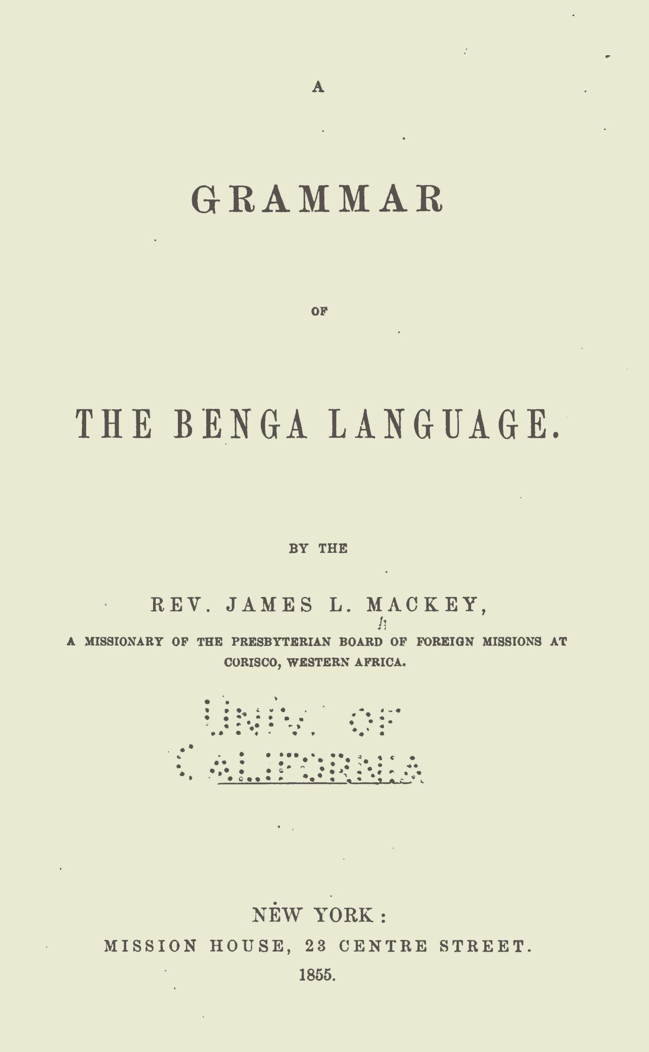 Mackey, James Love, A Grammar of the Benga Language Title Page.jpg