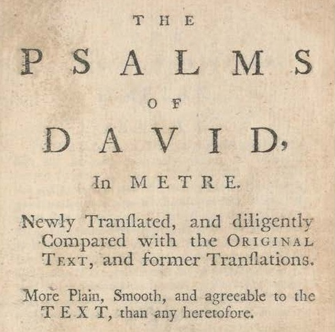 Shown here is a 1763 edition of the 1650 Scottish Metrical Psalter. John Craig owned a 1729 edition published in Belfast.