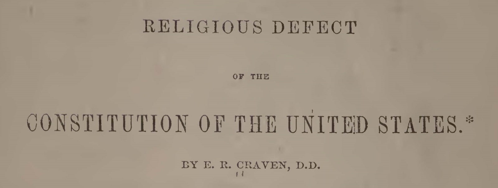 Craven, Elijah Richardson, The Religious Defect of the Constitution of the US Title Page.jpg