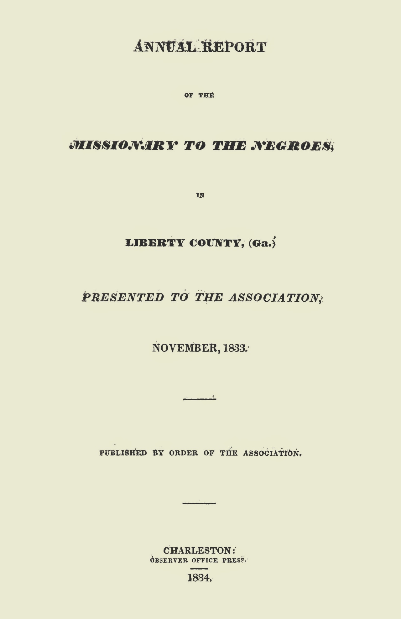 Jones, Sr., Charles Colcock, 1833 Annual Report of the Missionary Title Page.jpg