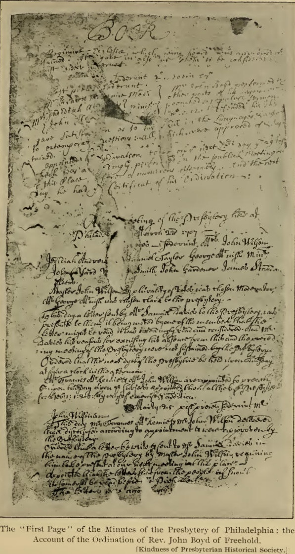The first two pages of the first Presbytery's Minute Book, which describe the first meeting, are lost to history. Pictured above is page 3 of the Minute Book, which gives an account of the ordination of John Boyd.