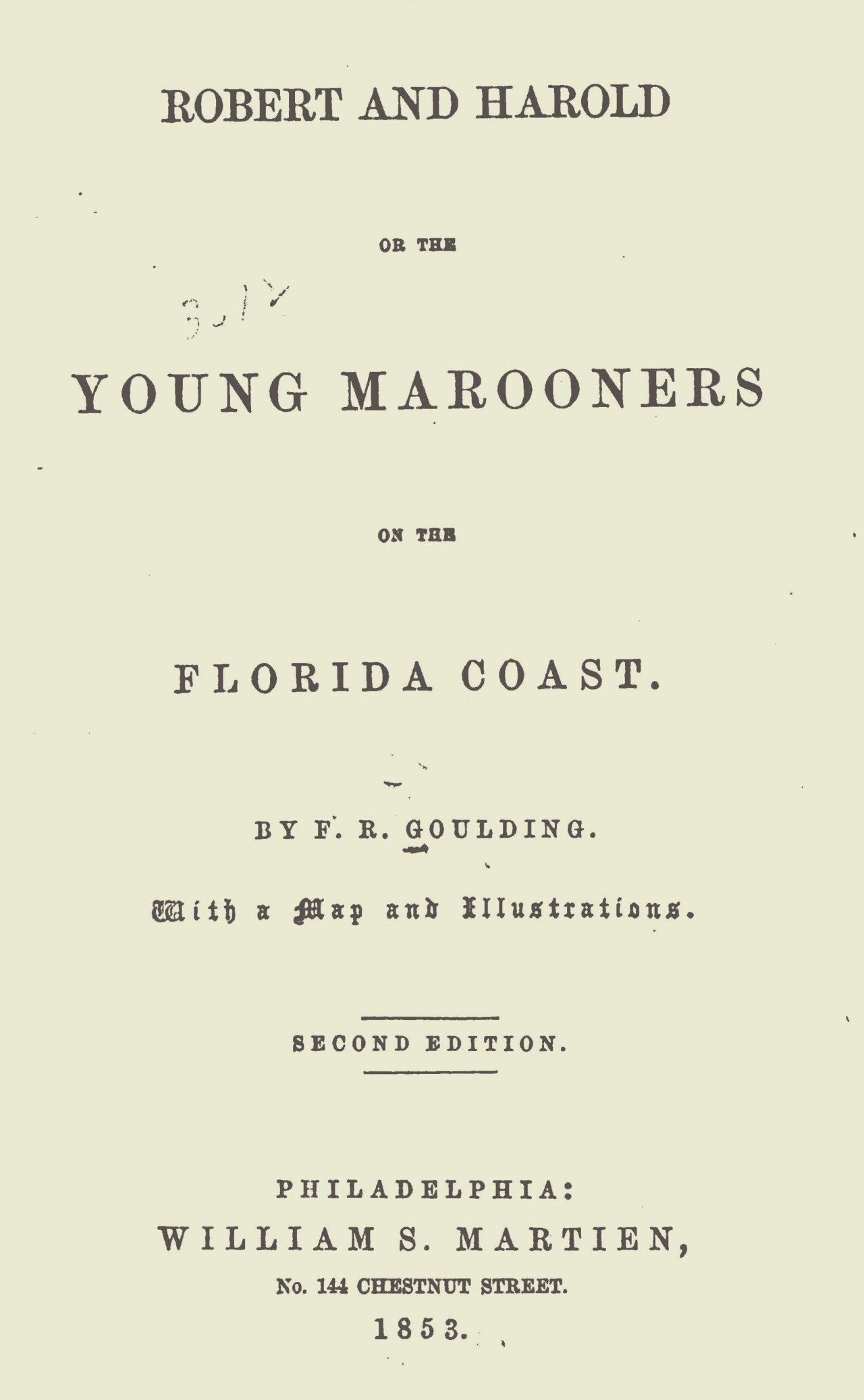 Goulding, Francis Robert, Robert and Harold or The Young Marooners Title Page.jpg