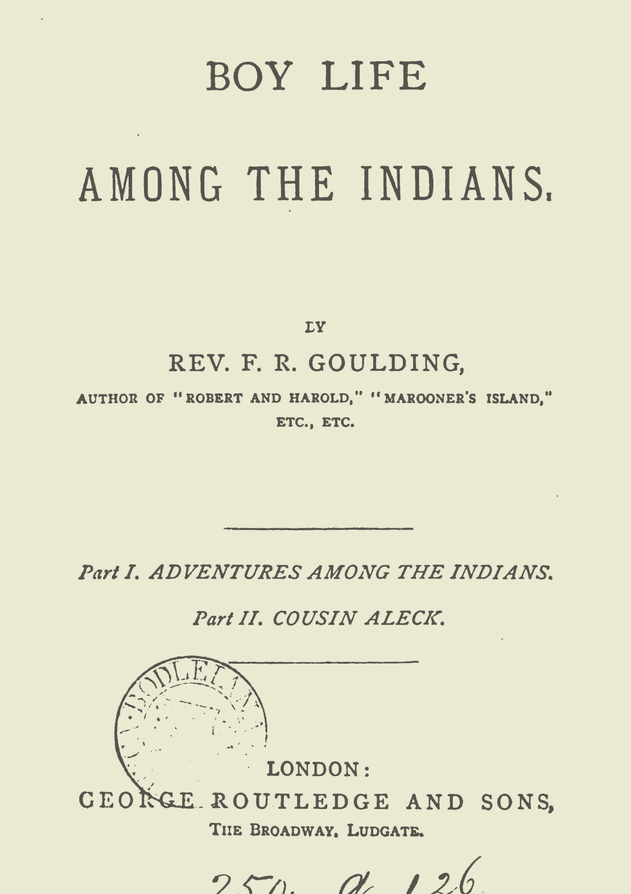 Goulding, Francis Robert, Boy Life Among the Indians Title Page.jpg