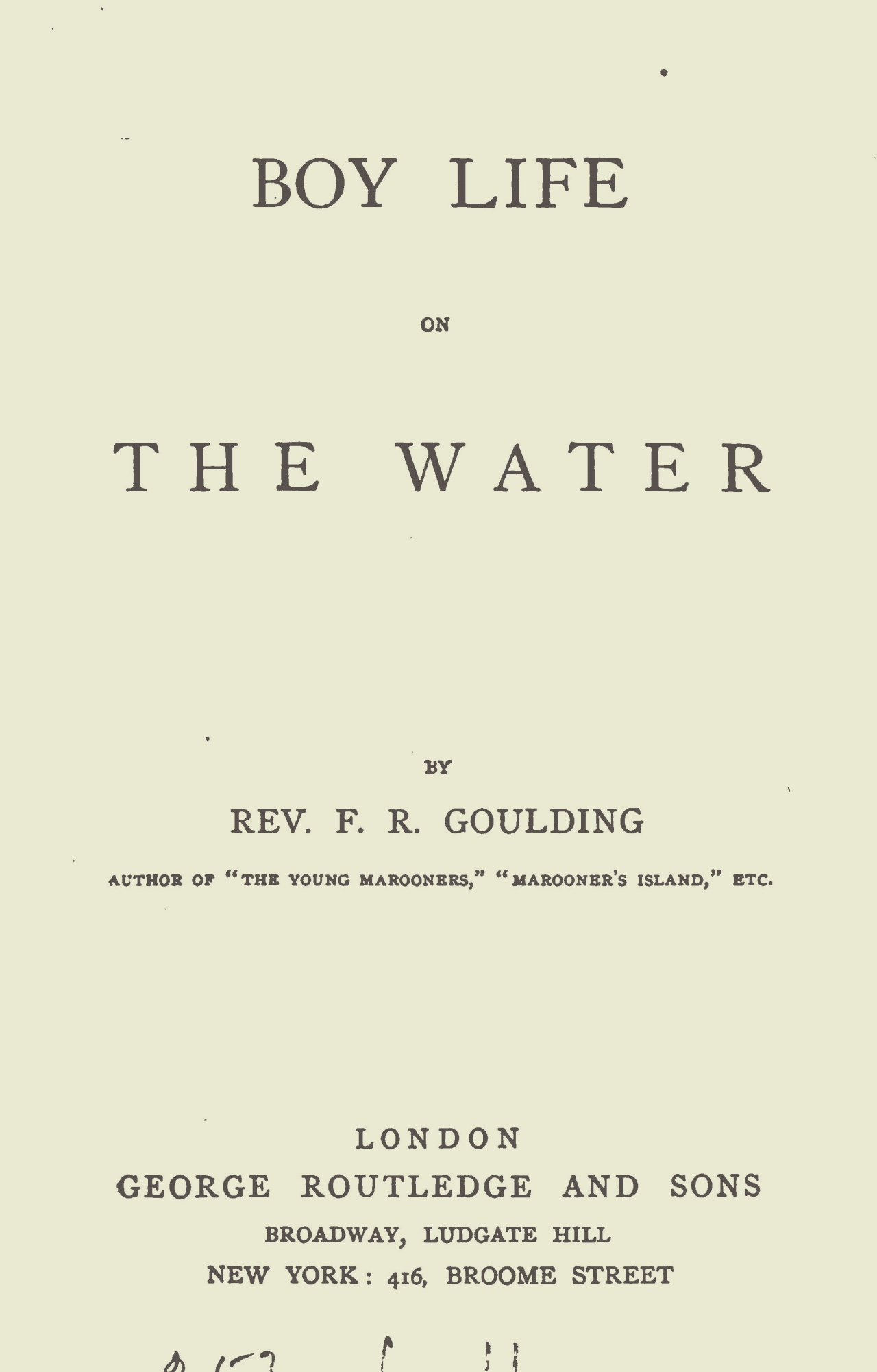 Goulding, Francis Robert, Boy Life on the Water Title Page.jpg