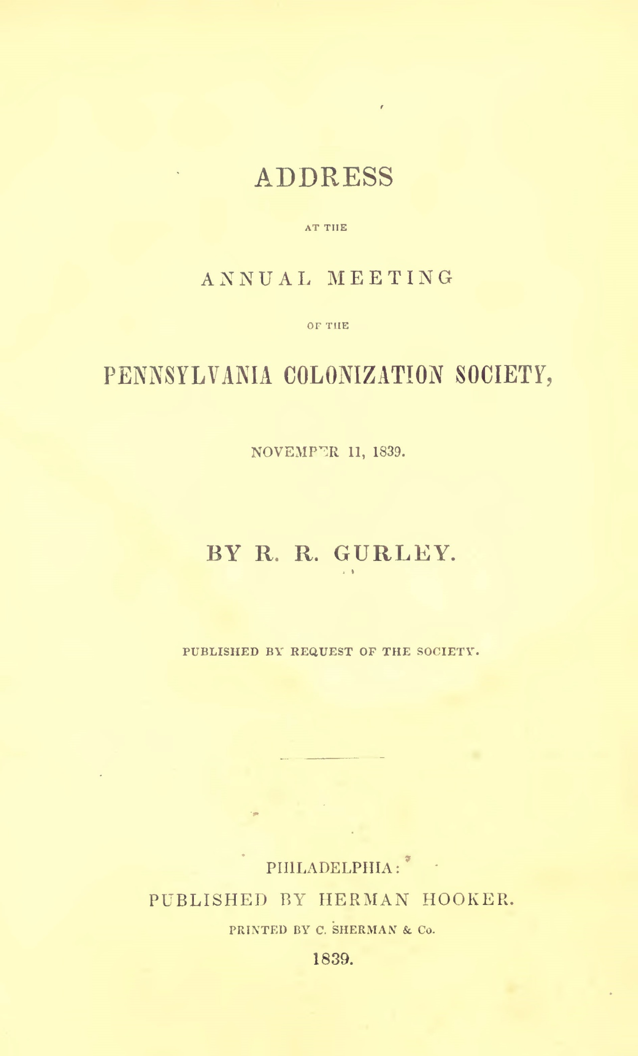 Gurley, Ralph Randolph, 1839 Address at the Pennsylvania Colonization Society Title Page.jpg
