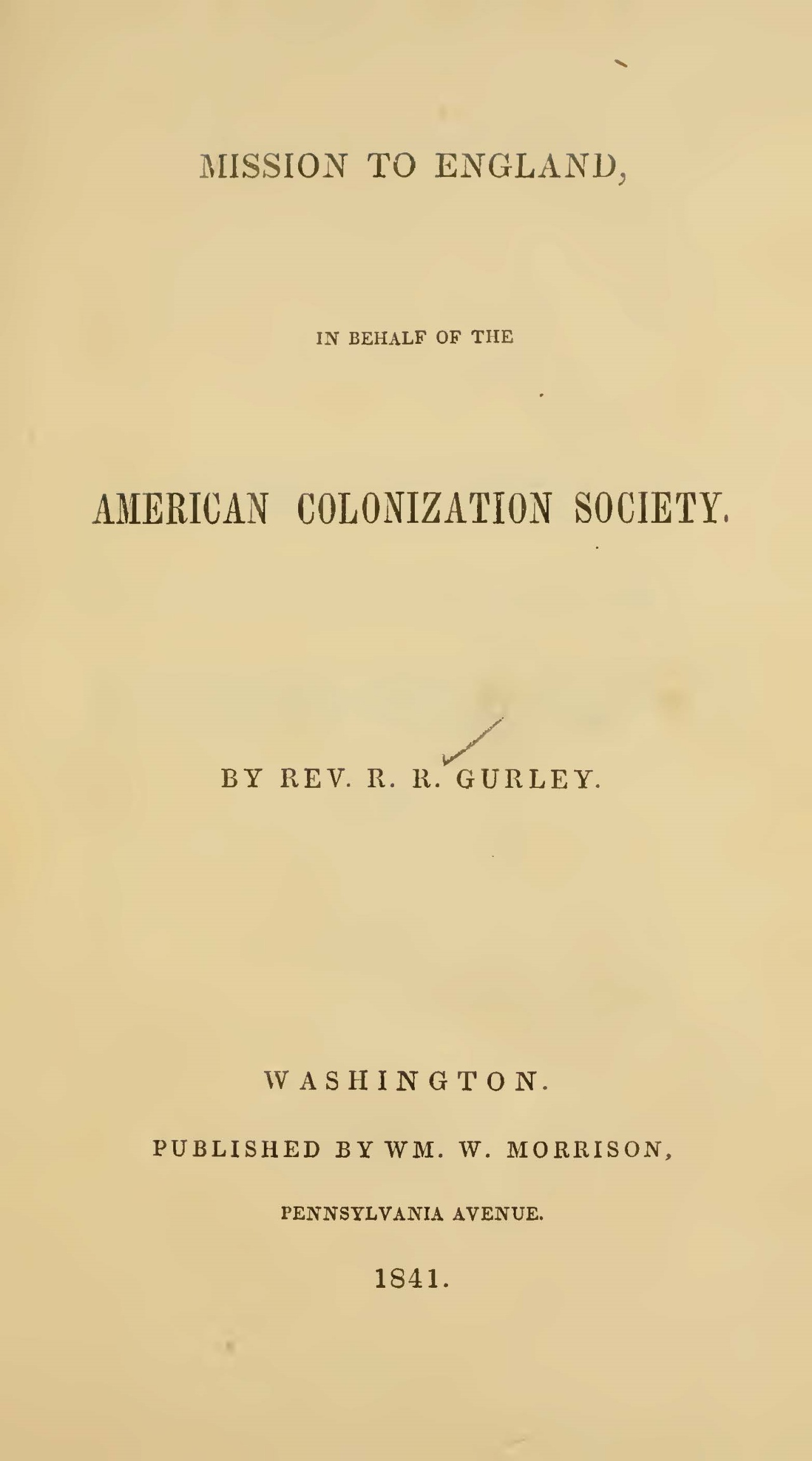 Gurley, Ralph Randolph, Mission to England Title Page.jpg