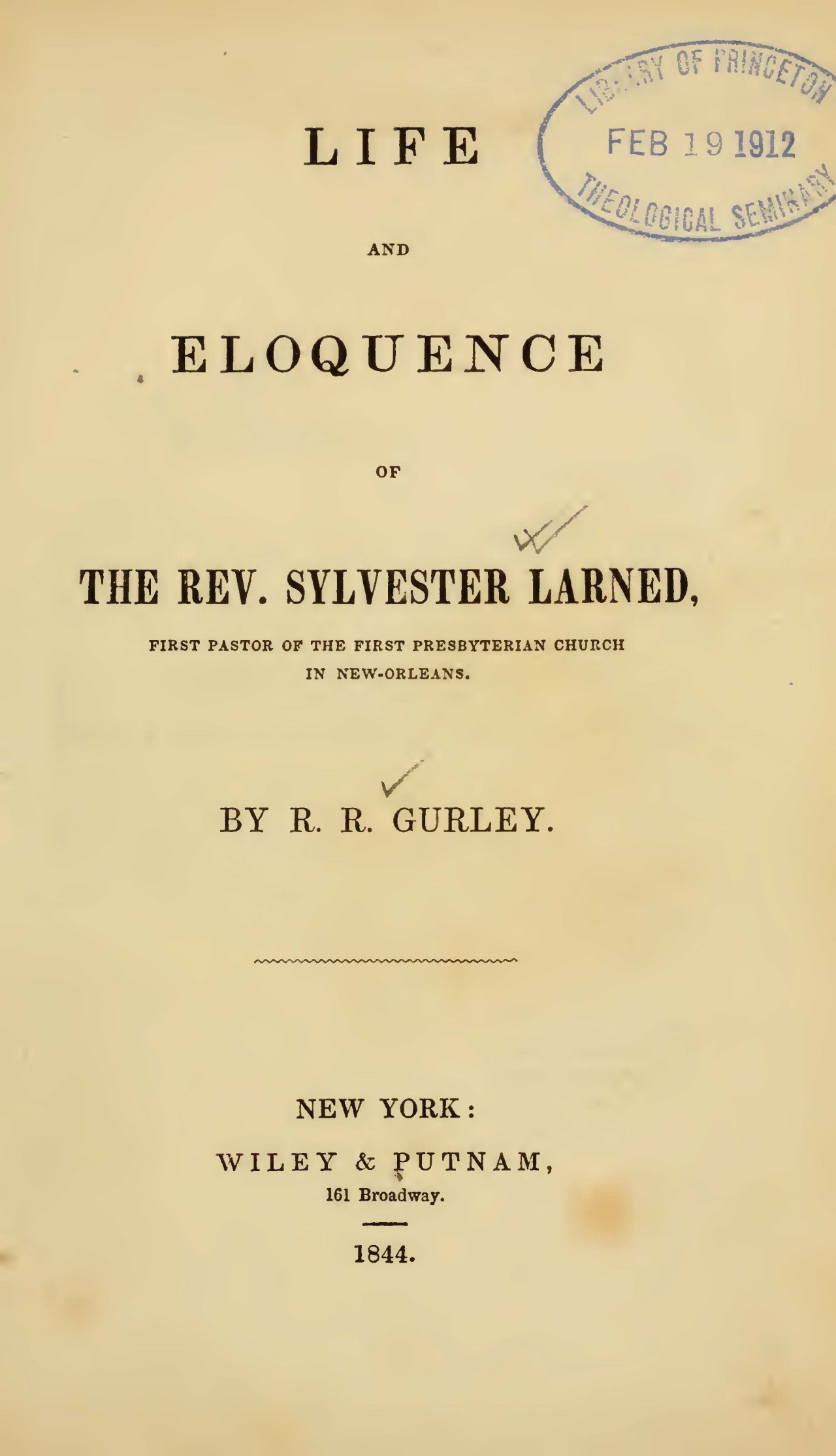 Gurley, Ralph Randolph, Life and Eloquence of the Rev. Sylvester Larned Title Page.jpg