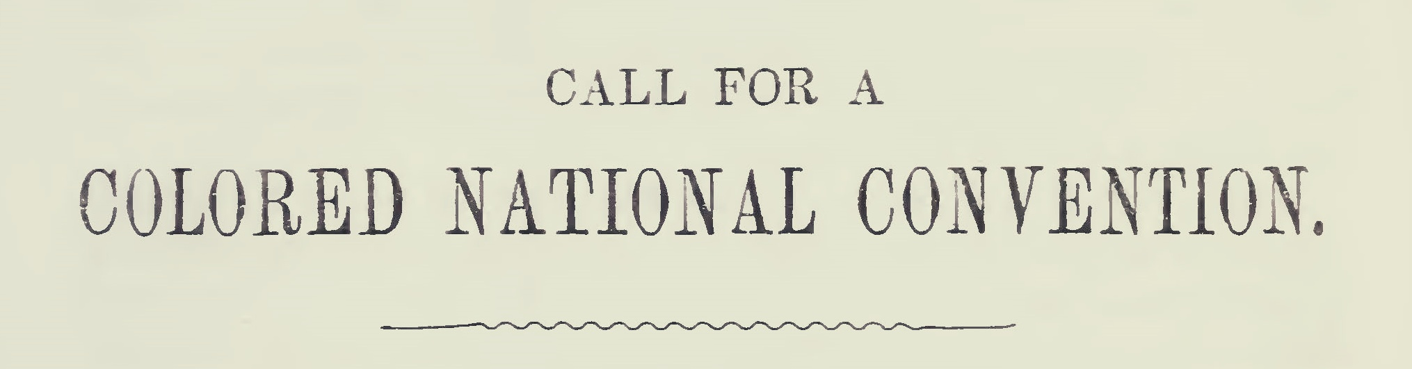 Pennington, James W.C., Call For a Colored National Convention Title Page.jpg