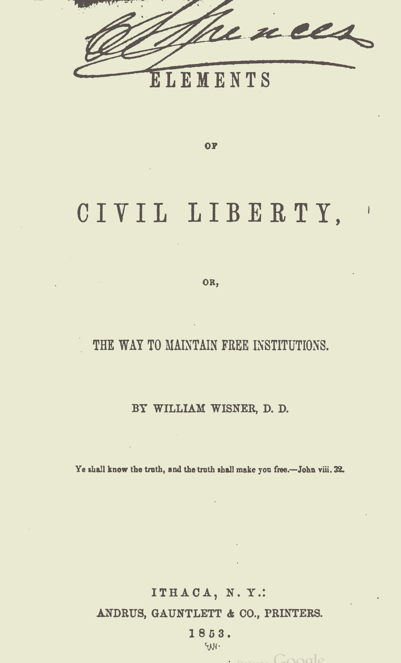 Wisner, William, Elements of Civil Liberty Title Page.jpg