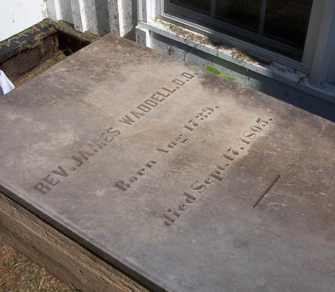"James Waddel, ""the Blind Preacher,"" is buried at the Waddell Memorial Presbyterian Church Cemetery, Rapidan, Virginia."