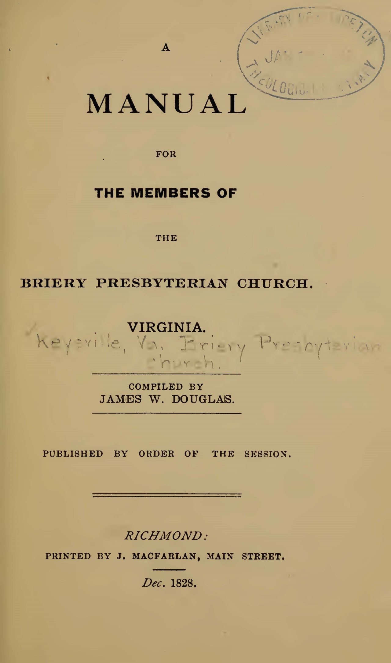 Douglass, James Walter, A Manual For the Members of the Briery Presbyterian Church, Virginia Title Page.jpg