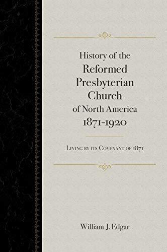 Edgar, William J., History of the RPCNA.jpg