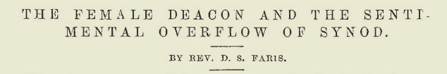 Faris, David Smith, The Female Deacon and the Sentimental Overflow of Synod Title Page.jpg