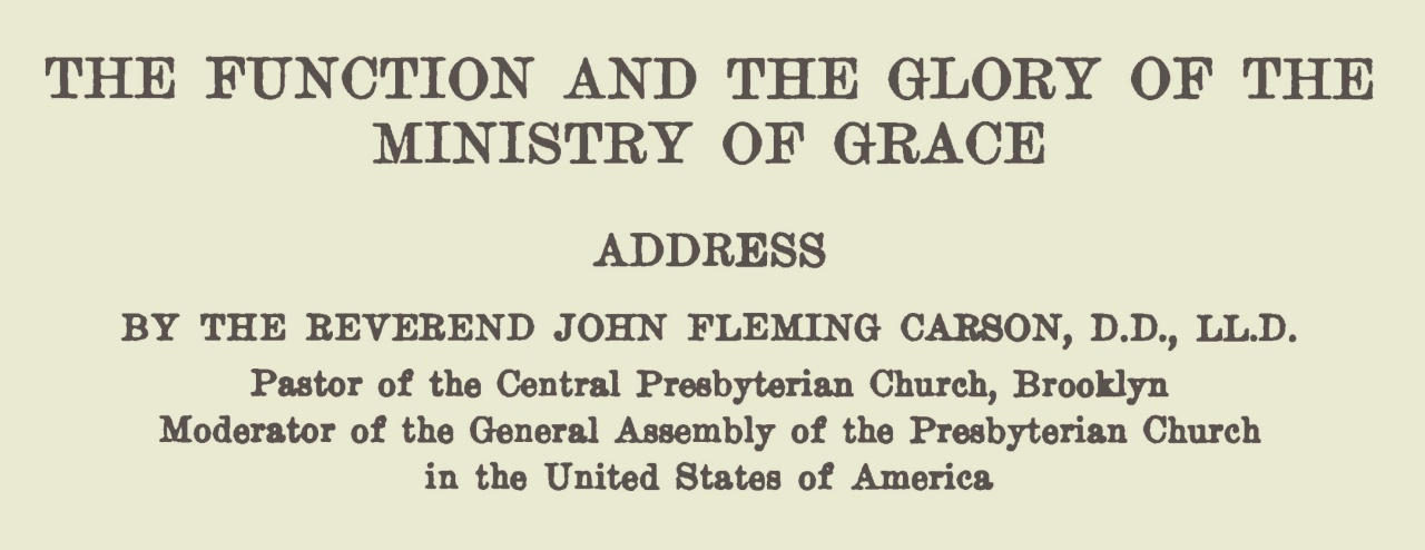Carson, John Fleming, The Function and the Glory of the Ministry of Grace Title Page.jpg