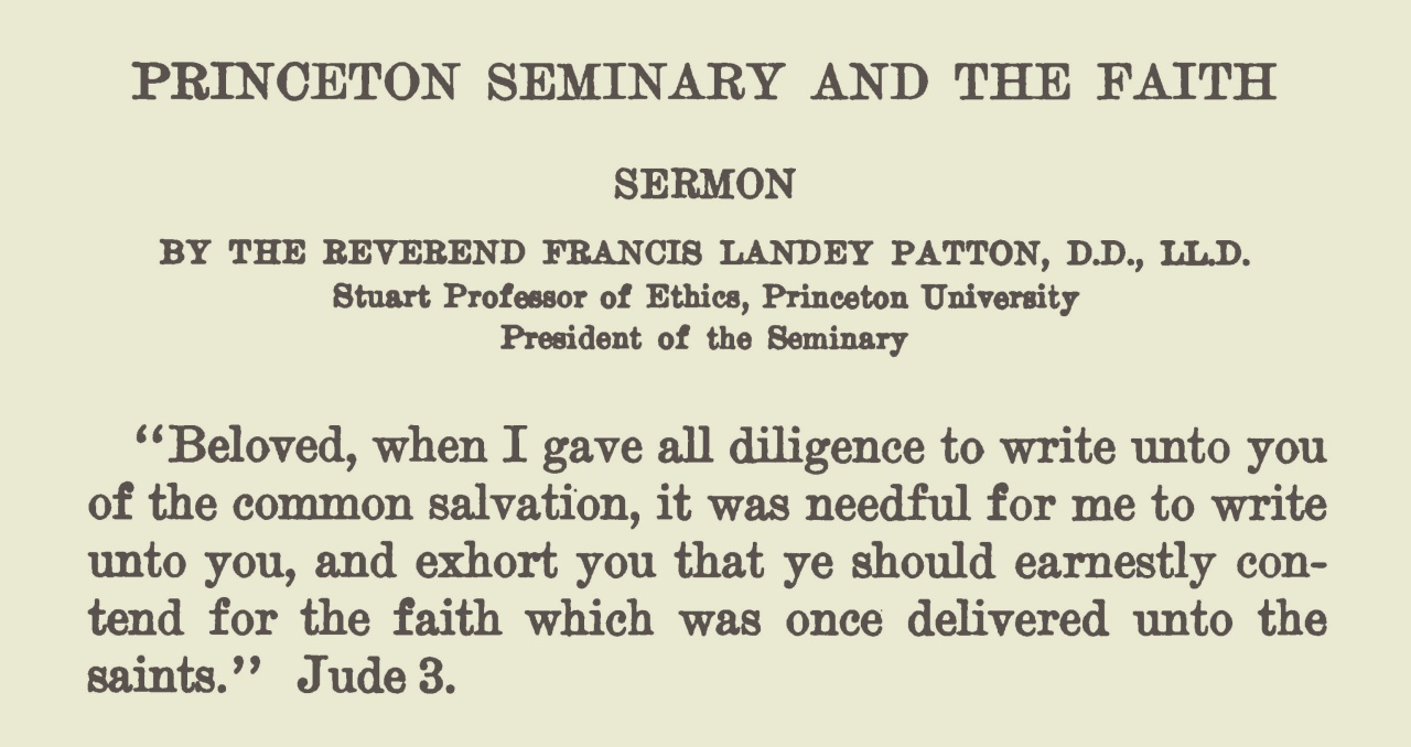 Patton, Francis Landey, Princeton Seminary and the Faith TItle Page.jpg