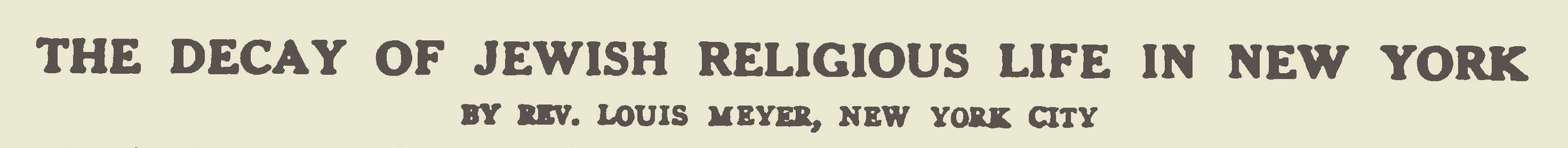 Meyer, Louis, The Decay of Jewish Religious Life in New York Title Page.jpg