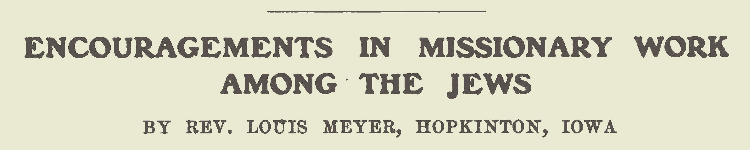 Meyer, Louis, Encouragements in Missionary Work Among the Jews Title Page.jpg